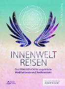 Cover-Bild zu Möck-Ludwig, Dennis: Innenweltreisen