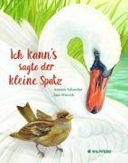 Cover-Bild zu Schneider, Antonie: Ich kann's, sagte der kleine Spatz