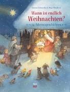 Cover-Bild zu Schneider, Antonie: Wann ist endlich Weihnachten?