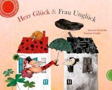 Cover-Bild zu Schneider, Antonie: Herr Glück und Frau Unglück