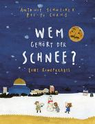 Cover-Bild zu Schneider, Antonie: Wem gehört der Schnee?