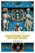 Cover-Bild zu Solothurn tanzt mit dem Teufel
