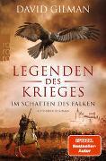 Cover-Bild zu Gilman, David: Legenden des Krieges: Im Schatten des Falken