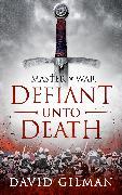 Cover-Bild zu Gilman, David: Defiant Unto Death