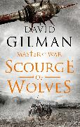 Cover-Bild zu Gilman, David: Scourge of Wolves