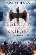 Cover-Bild zu Gilman, David: Legenden des Krieges: Der einsame Reiter