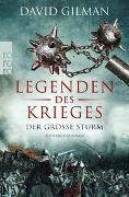 Cover-Bild zu Gilman, David: Legenden des Krieges: Der große Sturm