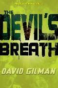 Cover-Bild zu Gilman, David: The Devil's Breath