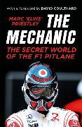 Cover-Bild zu Priestley, Marc 'Elvis': The Mechanic