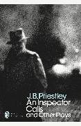 Cover-Bild zu Priestley, J B: An Inspector Calls and Other Plays