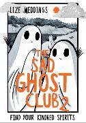 Cover-Bild zu Meddings, Lize: The Sad Ghost Club Volume Two