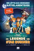 Cover-Bild zu Wagner, Jens I.: Die Legende der Star Runner - Timmi Tobbsons erstes Rätselabenteuer