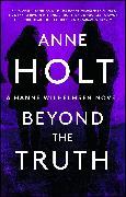 Cover-Bild zu Holt, Anne: Beyond the Truth