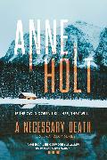 Cover-Bild zu Holt, Anne: A Necessary Death