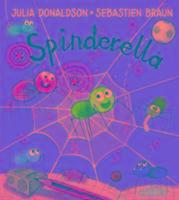 Cover-Bild zu Donaldson, Julia: Spinderella