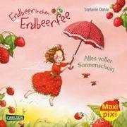 Cover-Bild zu Dahle, Stefanie: Maxi Pixi 356: VE 5 Erdbeerinchen Erdbeerfee: Alles voller Sonnenschein (5 Exemplare)