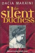 Cover-Bild zu Maraini, Dacia: The Silent Duchess