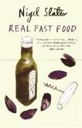 Cover-Bild zu Slater, Nigel: Real Fast Food: 350 Recipes Ready-To-Eat in 30 Minutes