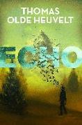 Cover-Bild zu Olde Heuvelt, Thomas: Echo