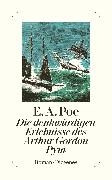 Cover-Bild zu Poe, Edgar Allan: Die denkwürdigen Erlebnisse des Arthur Gordon Pym