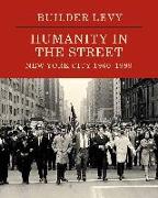 Cover-Bild zu Willis, Deborah (Solist): Builder Levy: Humanity in the Streets: New York City 1960s-1980s