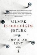 Cover-Bild zu Levy, Deborah: Bilmek Istemedigim Seyler