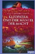 Cover-Bild zu Kaiser, Maria Regina: Kleopatra und der Mantel der Macht