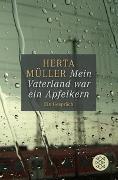 Cover-Bild zu Müller, Herta: Mein Vaterland war ein Apfelkern