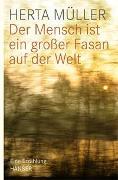 Cover-Bild zu Müller, Herta: Der Mensch ist ein grosser Fasan auf der Welt