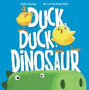 Cover-Bild zu George, Kallie: Duck, Duck, Dinosaur