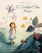 Cover-Bild zu George, Kallie: If I Couldn't Be Anne