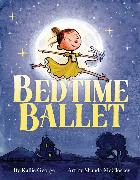 Cover-Bild zu George, Kallie: The Bedtime Ballet