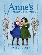 Cover-Bild zu George, Kallie: Anne's Tragical Tea Party