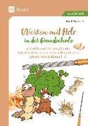 Cover-Bild zu Wamsler, Mark: Werken mit Holz in der Grundschule