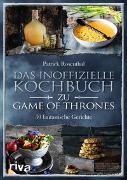Cover-Bild zu Rosenthal, Patrick: Das inoffizielle Kochbuch zu Game of Thrones