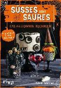 Cover-Bild zu Rosenthal, Patrick: Süßes oder Saures - Das Halloween-Kochbuch