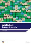 Cover-Bild zu Ritter, Michael: Wort & Satz / Wort & Satz - Deutsche Grammatik