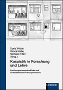 Cover-Bild zu Wittek, Doris (Hrsg.): Kasuistik in Forschung und Lehre
