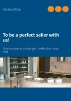Cover-Bild zu Ritter, Michael: To be a perfect seller with us!