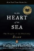 Cover-Bild zu Philbrick, Nathaniel: In the Heart of the Sea: The Tragedy of the Whaleship Essex
