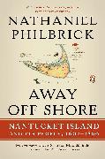 Cover-Bild zu Philbrick, Nathaniel: Away Off Shore