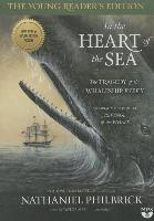 Cover-Bild zu Philbrick, Nathaniel: In the Heart of the Sea: Young Reader's Edition: The Tragedy of the Whaleship Essex