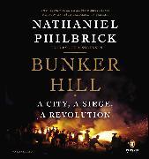 Cover-Bild zu Philbrick, Nathaniel: Bunker Hill