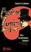 Cover-Bild zu Leblanc, Maurice: Arsène Lupin, der Gentleman-Gauner
