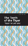 Cover-Bild zu Leblanc, Maurice: The Teeth of the Tiger