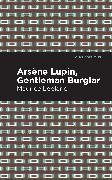 Cover-Bild zu Leblanc, Maurice: Arsene Lupin: The Gentleman Burglar