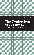 Cover-Bild zu Leblanc, Maurice: The Confessions of Arsene Lupin