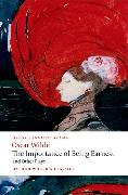 Cover-Bild zu Wilde, Oscar: The Importance of Being Earnest and Other Plays