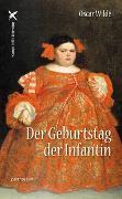 Cover-Bild zu Wilde, Oscar: Der Geburtstag der Infantin