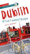 Cover-Bild zu Weibrecht, Judith: Dublin - Stadtabenteuer Reiseführer Michael Müller Verlag